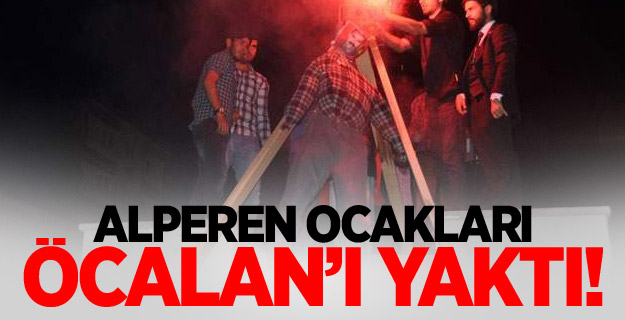 Sivas'ta Alperen Ocakları, Öcalan maketini yaktı