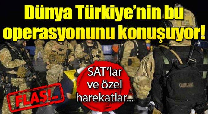 Dünya Türkiye'nin bu operasyonunu konuşuyor. Sat'lar..