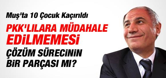 EFKAN ALA'YA PKK'NIN KAÇIRDIĞI 10 ÇOCUĞU SORDU