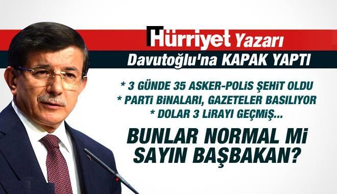 Hürriyet Yazarı, Başbakan Davutoğlu'na KAPAK YAPTI