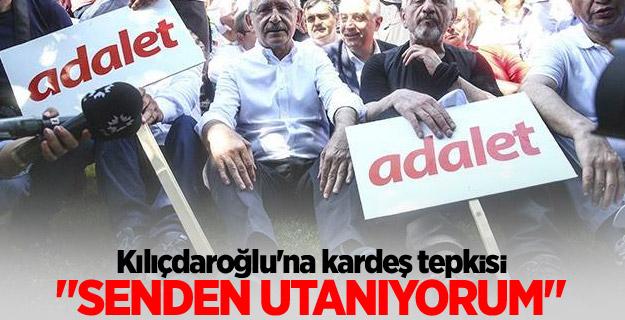 Kılıçdaroğlu'na kardeş tepkisi