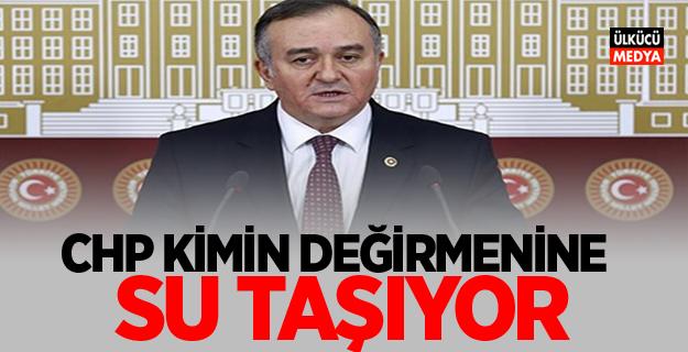 "MHP'li Akçay: CHP kimin değirmenine su taşıyor?"""