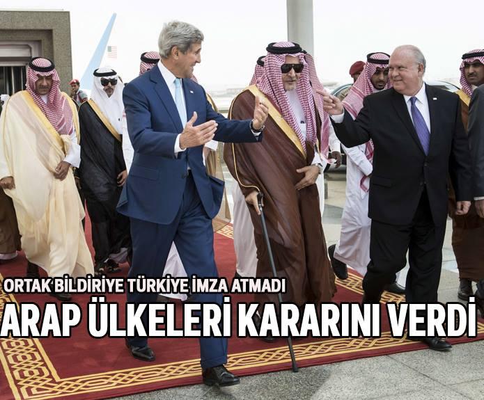 Türkiye IŞİD'e karşı açıklanan ABD-Arap ortak bildirisine imza atmayı reddetti...