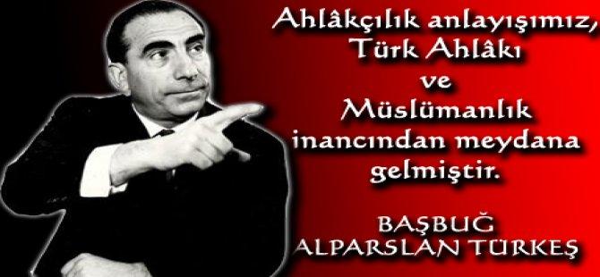 Başbuğ Alparslan Türkeş Sözleri