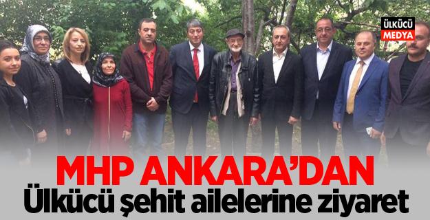 MHP Ankara'dan Ülkücü şehit ailelerine ziyaret