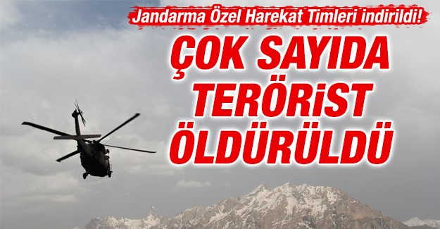 Jandarma Özel Harekat Timleri indirildi! Çok sayıda terörist öldürüldü