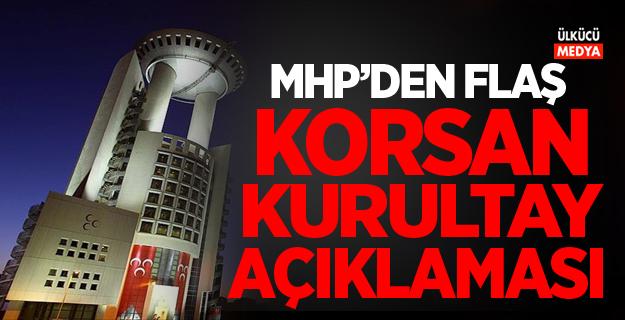 MHP'den Flaş Korsan Kurultay Açıklaması