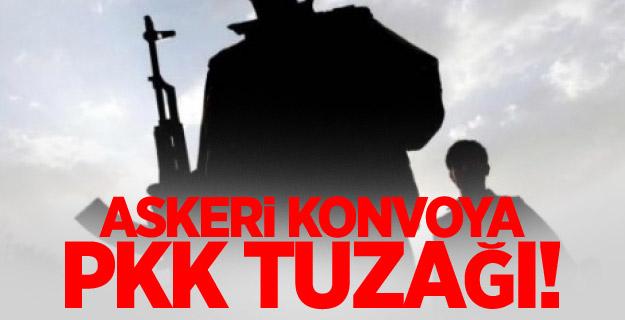 Askeri konvoya PKK tuzağı!