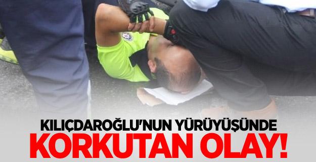 Kılıçdaroğlu'nun yürüyüşünde korkutan olay!