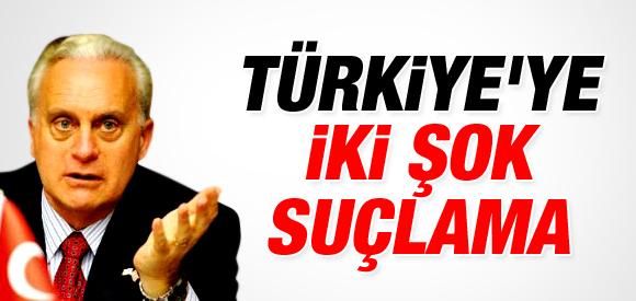TÜRKİYE'YE İKİ ŞOK SUÇLAMA !