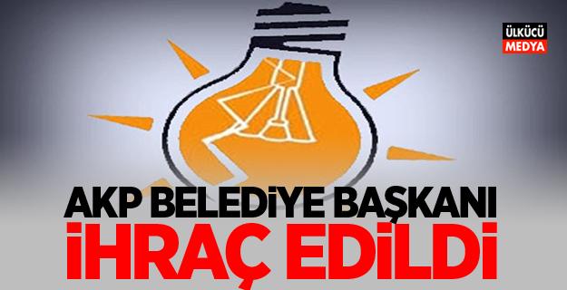 AKP Belediye Başkanı ihraç edildi!
