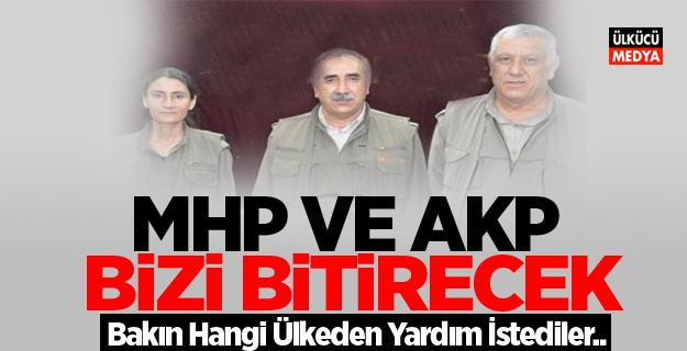 PKK O ülkeye Yalvardı! MHP ve AKP Bizi Bitirecek..