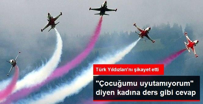 Türk Yıldızları'ndan, Şikayetçi Kadına Ders Niteliğinde Cevap...