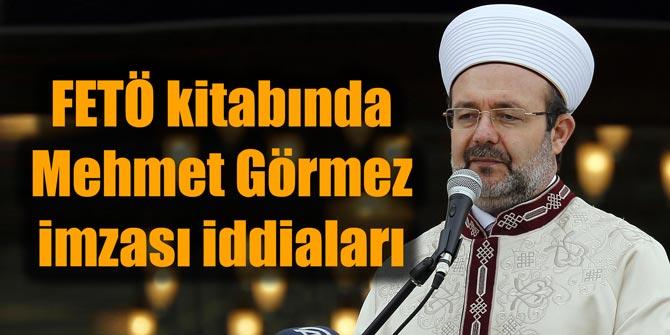 Prof. Dr. Ahmet Şimşirgil, FETÖ kitabında Mehmet Görmez'in imzası var.