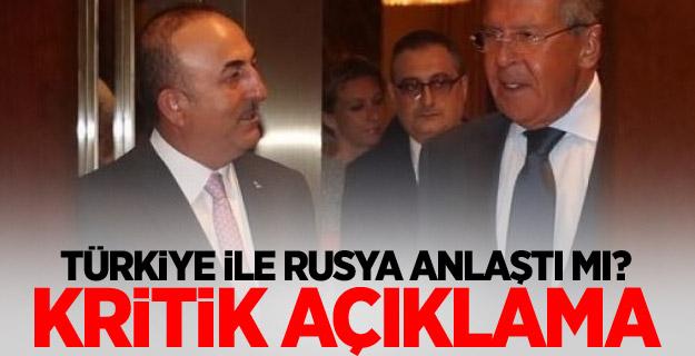 Türkiye ile Rusya anlaştı mı? Kritik açıklama