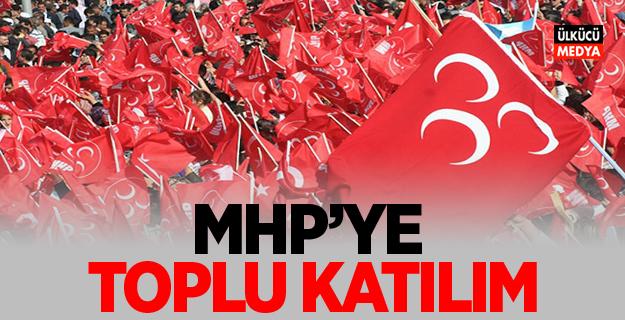 MHP'ye Toplu Katılım