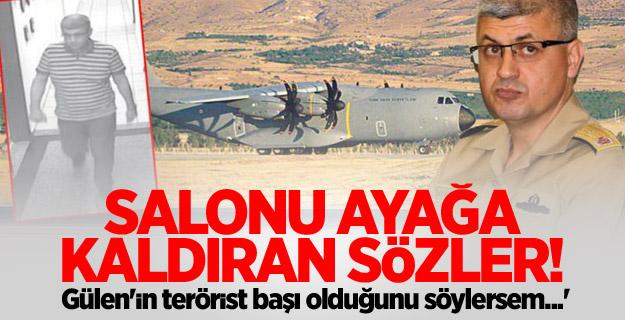 'Gülen'in terörist başı olduğunu söylersem...'