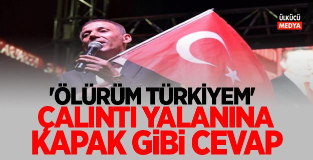 Mustafa Yıldızdoğan'dan 'Ölürüm Türkiyem' çalıntı yalanına kapak gibi cevap