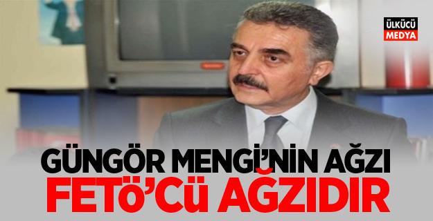 MHP'li İsmet Büyükataman: Güngör Mengi'nin Ağzı FETÖ'cü Ağzıdır