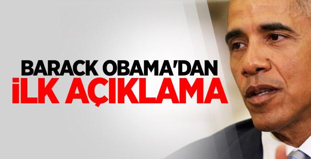Barack Obama'dan ilk açıklama