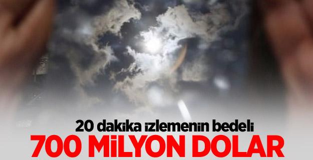 Güneş tutulmasının maliyeti 700 milyon dolar