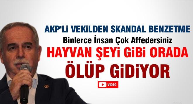 AKP'li Vekilden Skandal Benzetme!