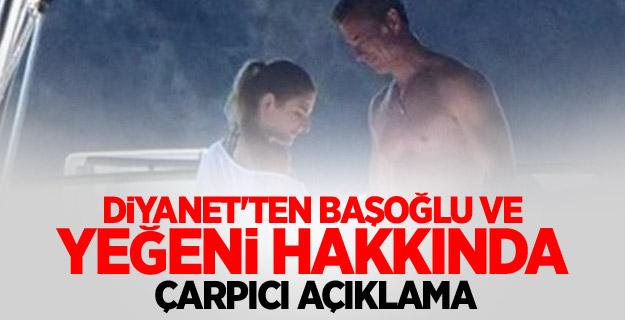 Diyanet, Murat Başoğlu ve yeğeni arasındaki ilişkiyi 'afet' olarak değerlendirdi.