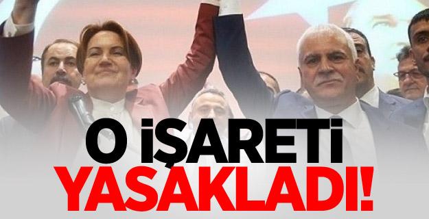 Akşener'in partisinde bozkurt işareti yasak