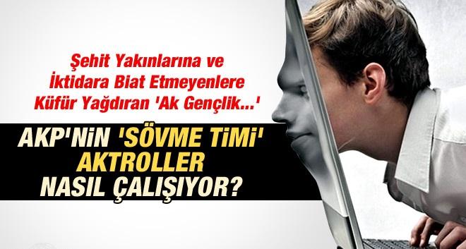 AKP'nin 'Sövme Timi' Deşifre; İşte Aktroller Gerçeği