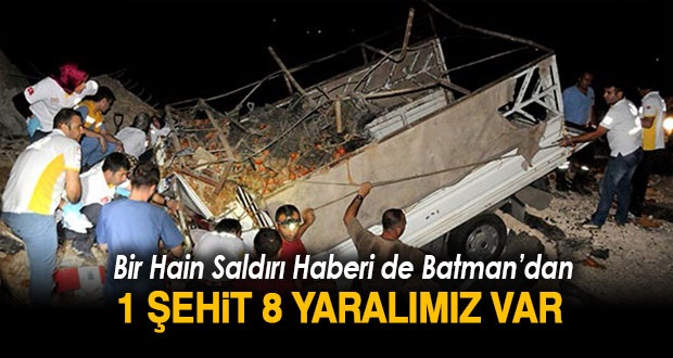 Batman'da Polise Hain Saldırı: 1 Şehit, 8 Yaralı