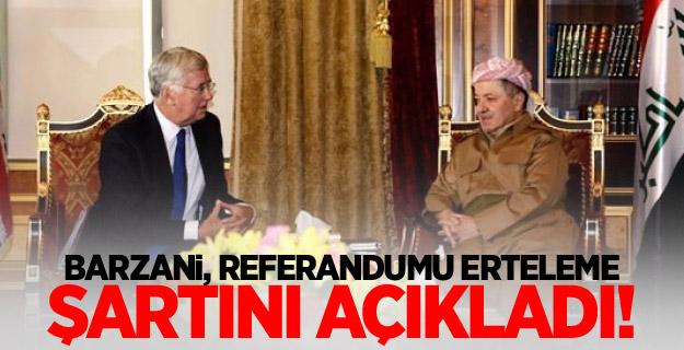 Barzani, referandumu erteleme şartını açıkladı!
