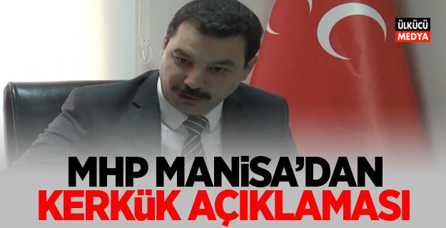 MHP Manisa İl Başkanı Öztürk'ten Kerkük Açıklaması
