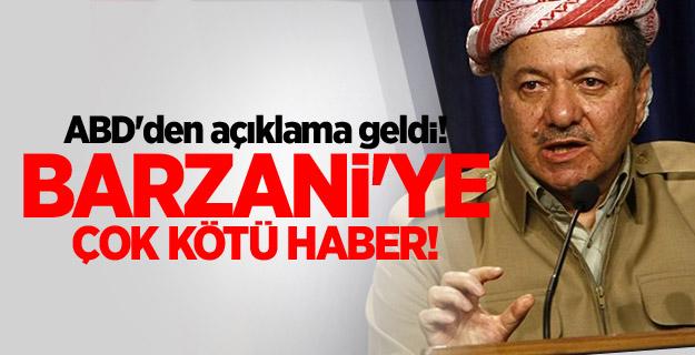 ABD'den açıklama geldi! Barzani'ye çok kötü haber!
