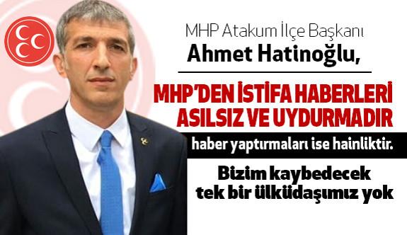 MHP'Lİ BAŞKAN'DAN YALAN HABERLERE BÜYÜK TEPKİ!