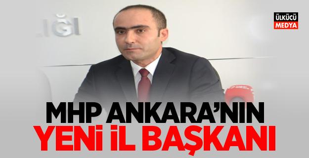MHP'nin Ankara İl Başkanı Belli Oldu