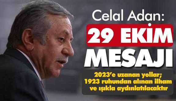 MHP'li Celal Adan'dan 29 ekim mesajı