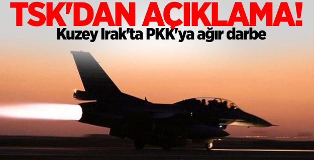 TSK'dan açıklama! Kuzey Irak'ta PKK'ya ağır darbe