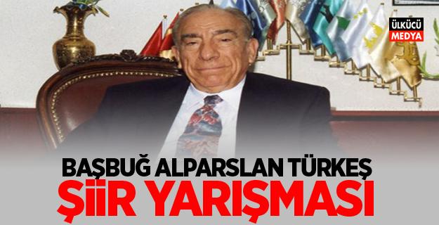 Başbuğ Alparslan Türkeş Şiir ve Mektup Yarışması