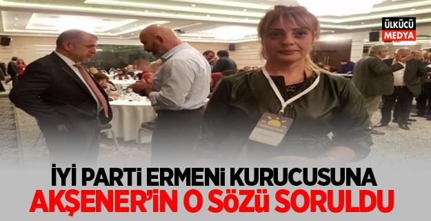İYİ Parti'nin Ermeni kurucularından Giragos'a zor soru