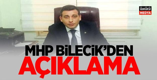 MHP Bilecik'den Açıklama