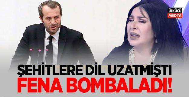MHP'li Saffet Sancaklı şehitlere dil uzatan Nur Yerlitaş'ı bombaladı