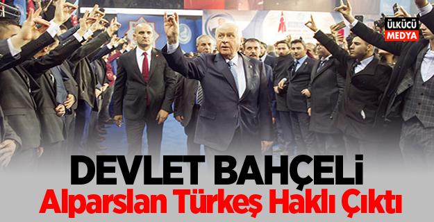 Devlet Bahçeli: Alparslan Türkeş Haklı Çıktı