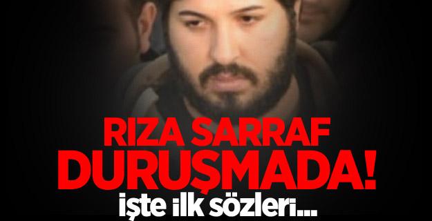 Reza Zarrab Duruşmada! işte ilk sözleri