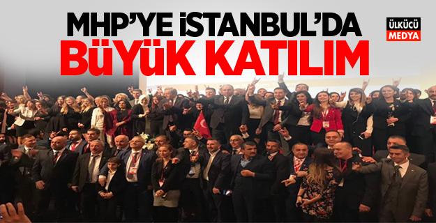 MHP'YE İSTANBUL'DA BÜYÜK KATILIM