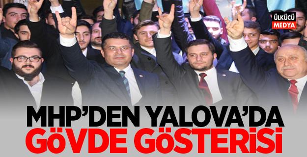 MHP'den Yalova'da gövde gösterisi..