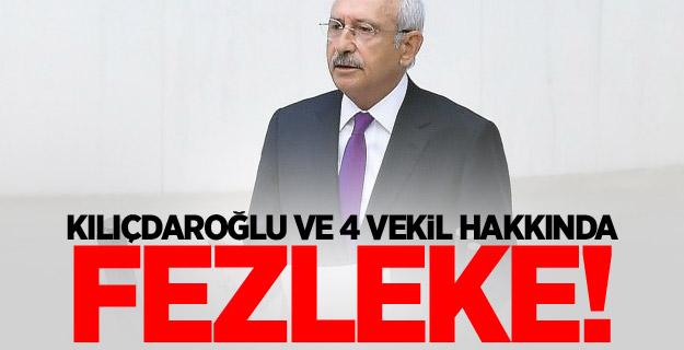 Kılıçdaroğlu ve 3 Milletvekili İçin Fezleke Hazırlandı