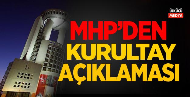 MHP'den Kurultay Açıklaması