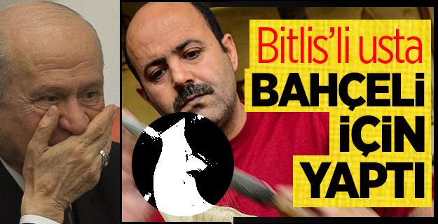 Bitlis'li ustadan MHP lideri Bahçeli için kurt başlı baston
