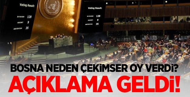 Bosna Hersek'ten Çekimser Oy Açıklaması Geldi!