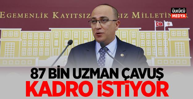 MHP'li Yönter: 87 bin uzman çavuş kadro istiyor